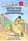 Detective Dinosaur Undercover (I Can Read Level 2) Cover Image