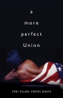 a more perfect Union (Journal CBWheeler Poetry Prize) Cover Image
