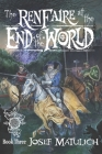 The Ren Faire at the End of the World: An Arcanum Faire novel Cover Image
