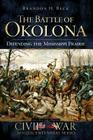 The Battle of Okolona: Defending the Mississippi Prairie (Civil War Sesquicentennial) Cover Image