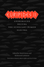 Euripides II: Andromache, Hecuba, The Suppliant Women, Electra (The Complete Greek Tragedies) Cover Image