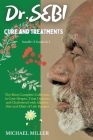 Dr.SEBI CURE AND TREATMENTS: BUNDLE: 2 BOOKS IN 1: The Most Complete Collection to Cure Herpes, Treat Diabetes and Cholesterol with Alkaline Diet a Cover Image