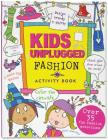 Kids Unplugged: Fashion Cover Image