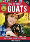 How to Raise Goats: Everything You Need to Know, Updated & Revised (FFA) Cover Image