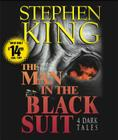 The Man in the Black Suit : 4 Dark Tales Cover Image