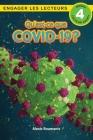 Qu'est-ce que le COVID-19? Niveau de lecture 4 (Cycle 4) Cover Image