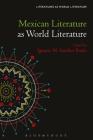 Mexican Literature as World Literature (Literatures as World Literature) Cover Image