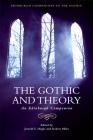 The Gothic and Theory: An Edinburgh Companion (Edinburgh Companions to the Gothic) Cover Image
