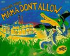 Mama Don't Allow 25th Anniversary Edition (Reading Rainbow Books) Cover Image