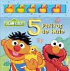 Sesame Street: 5 Patitos de hule Cover Image