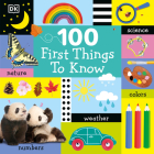 100 First Things to Know Cover Image
