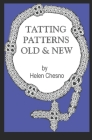 Tatting Patterns Old & New Cover Image