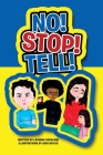 No! Stop! Tell! Cover Image