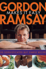 Gordon Ramsay Makes It Easy Cover Image