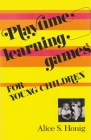 Playtime Learning Games for Young Children Cover Image
