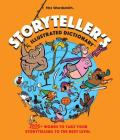 Storyteller's Illustrated Dictionary : Illustrated Definitions for Students and Writers Cover Image