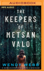 The Keepers of Metsan Valo Cover Image