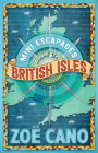 Mini Escapades Around the British Isles Cover Image