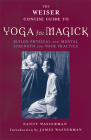 The Weiser Concise Guide to Yoga for Magick (The Weiser Concise Guide Series) Cover Image