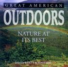 Great American Outdoors: Nature at Its Best Cover Image