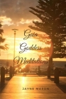 Gaia Goddess Meditations: Enjoy Love Wisdom In Oneness With Gaia Cover Image