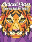 Stained Glass Coloring Book For Adults: Landscape Color By Numbers Coloring Book for Adults An Adult Coloring Book of Stained Glass ... birds (Adult C Cover Image