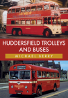 Huddersfield Trolleys and Buses Cover Image