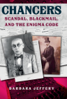 Chancers: Scandal, Blackmail, and the Enigma Code Cover Image