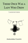 There Once Was a Lady Who Drew: Limerinktober Cover Image
