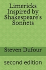 Limericks Inspired by Shakespeare's Sonnets: second edition Cover Image