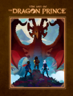 The Art of the Dragon Prince Cover Image