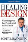 Healing by Design: Unlocking Your Body's Potential to Heal Itself Cover Image