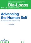 Advancing the Human Self: Do Technologies Make Us