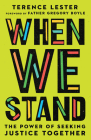 When We Stand: The Power of Seeking Justice Together Cover Image