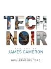 Tech Noir: The Art of James Cameron Cover Image
