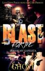 Blast for Me: Honor My Gangsta Cover Image
