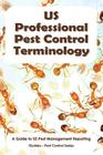US Professional Pest Control Terminology: A Guide to Pest Management Reporting Cover Image
