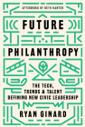 Future Philanthropy: The Tech, Trends & Talent Defining New Civic Leadership Cover Image