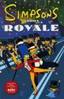 Simpsons Comics Royale: A Super-Sized Simpson Soiree Cover Image