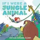 If I Were a Jungle Animal Cover Image