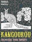 Coloriages pour enfants - Mandala - Animaux - Kangourou Cover Image