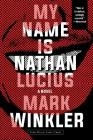 My Name Is Nathan Lucius Cover Image