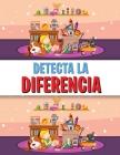 Detecta La Diferencia: Libro de las diferencias para niños, un divertido libro de buscar y encontrar para niños Cover Image