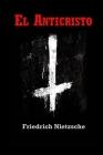 El Anticristo: Edición Completa Cover Image