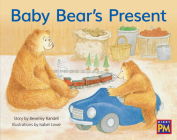 Baby Bear's Present: Leveled Reader Blue Fiction Level 10 Grade 1 (Rigby PM) Cover Image