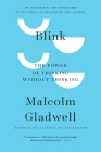 Blink: The Power of Thinking Without Thinking Cover Image
