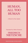 Human, All Too Human (Great Books in Philosophy) Cover Image