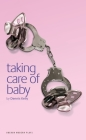 Taking Care of Baby (Oberon Modern Plays) Cover Image