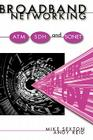 Broadband Networking ATM, Adh and SONET (Artech House Telecommunications Library) Cover Image