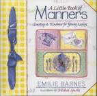 A Little Book of Manners: Etiquette for Young Ladies Cover Image